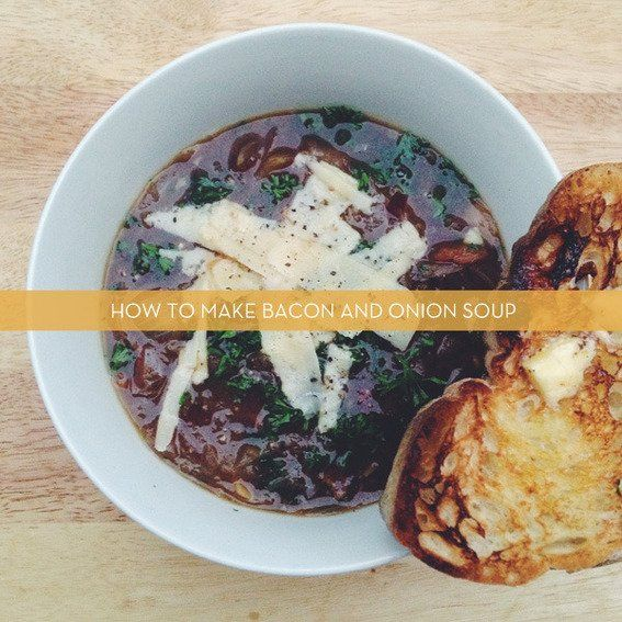 Weeknight Meal Recipe: Bacon And Onion Soup