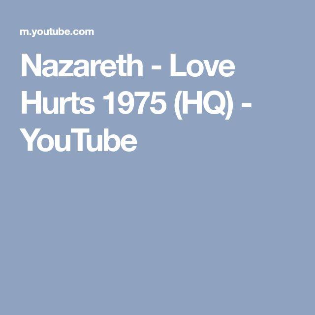 Nazareth - Love Hurts 1975 (HQ) - YouTube
