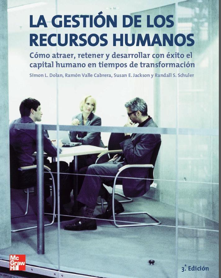 Descarga Libro La gestión de los recursos humanos – Simón Dolan – Ramón Cabrera – PDF – Español  http://helpbookhn.blogspot.com/2014/07/la-gestion-de-los-recursos-humanos-Simon-Dolan-Ramon-Cabrera.html