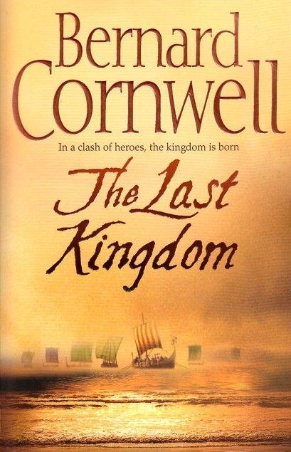 The last kingdom by Bernard Cornwell | LibraryThing