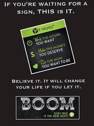 YOU CAN DO THIS! The hottest product on the market, That Crazy Wrap Thing, is your vehicle to change your life! No experience required.   No risk! Your $99 business kit includes 4 wraps. You can wrap your friends for $25 each. Its a no brainer! Today's is the final day to join and qualify to earn a $10,000 G.O.O.D. ( Get Out of Debt ) Bonus! Don't wait! Debt free is the new sexy!   Click here for more info: http://www.wrappingthetownskinny.com/BECOME_AN_IT_WORKS_DISTRIBUTOR.html