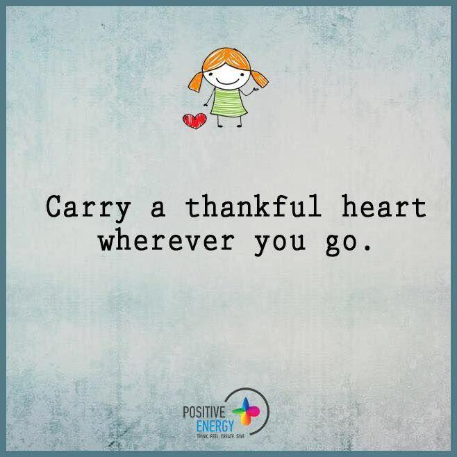Porta sempre con Te un cuore GRATO, ovunque Tu vada