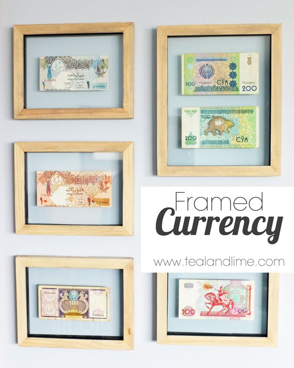 Easy Art Framed Currency | tealandlime.com --- This reminds me that I have pristine (and colorful!) South African banknotes that I can frame!