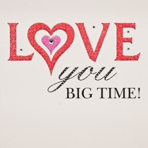 IS07 – Love You Big Time