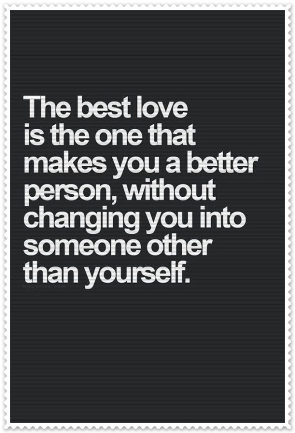 Yes it is! I tell her all the time she makes me want to be a better person, and I am still myself completely.