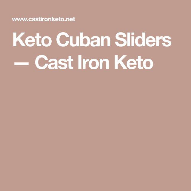 Keto Cuban Sliders — Cast Iron Keto