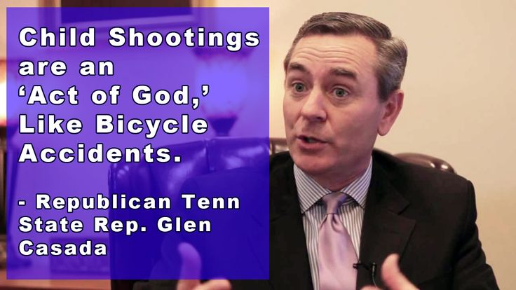"According to the Tennessee lawmaker who championed a guns in parks bill, Conservative Republican Rep. Glen Casada says, shootings are not mere ""accidents."" No, these are Acts of God, and there's nothing we can do to prevent them — they're something that just happen, like bicycle accidents and political assassinations !!!"