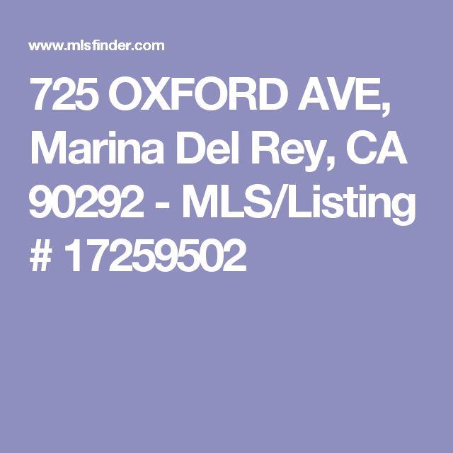 725 OXFORD AVE, Marina Del Rey, CA 90292 - MLS/Listing # 17259502