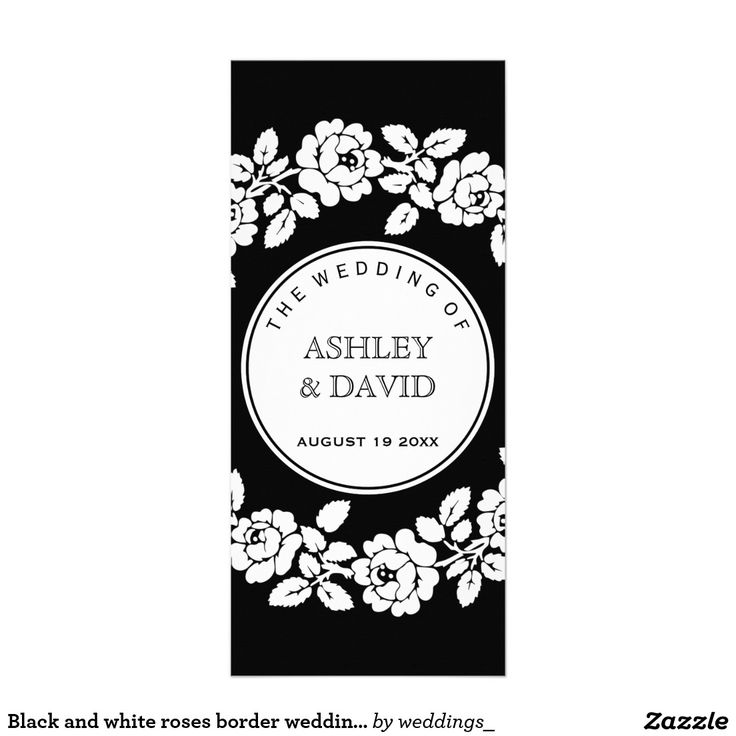 #Blackwhite #roses border #wedding #program