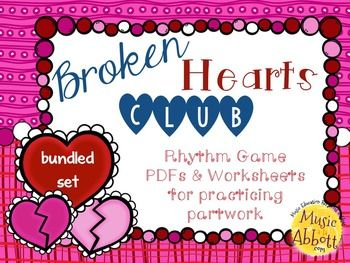 Broken Hearts Club: PDFs and Worksheets to Practice Partwork! #kodály #elementarymusic #rhythmliteracy #partwork