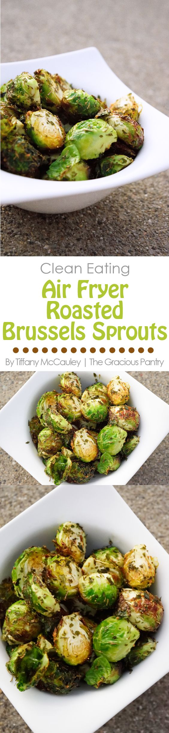 Clean Eating Recipes | Ai Fryer Recipes | Air Fryer Roasted Brussels Sprouts Recipe #CleanEating #EatClean #AirFryerRecipe ~ https://www.thegraciouspantry.com
