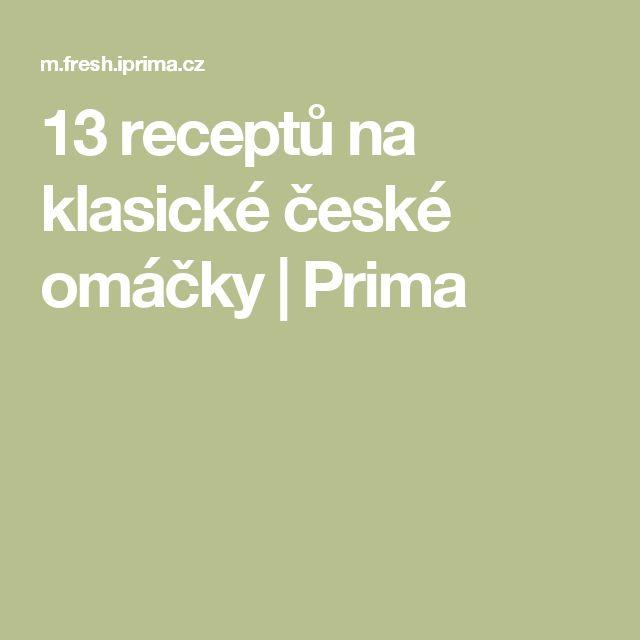 13 receptů na klasické české omáčky | Prima