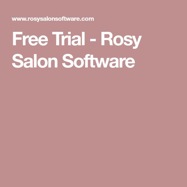 Free Trial - Rosy Salon Software