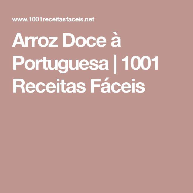 Arroz Doce à Portuguesa   1001 Receitas Fáceis