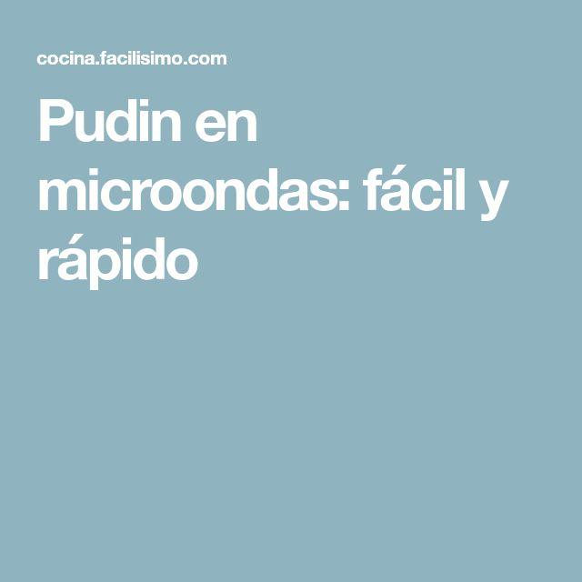 Pudin en microondas: fácil y rápido