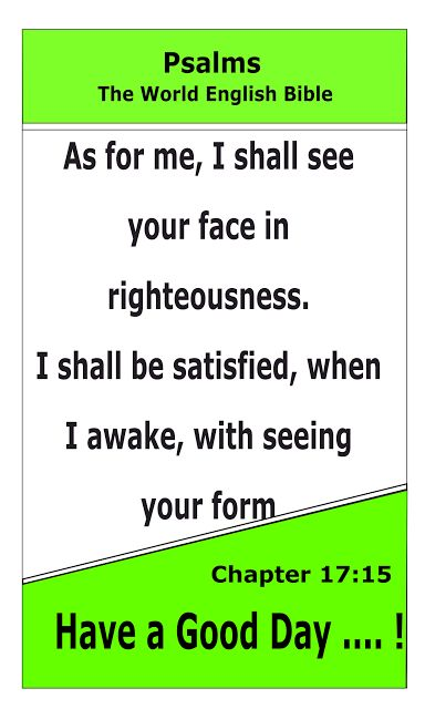 Bible Newsletter: Bible Verse of the day - Psalms 17:15