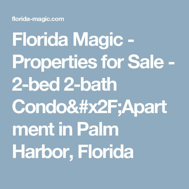 Florida Magic - Properties for Sale - 2-bed 2-bath Condo/Apartment in Palm Harbor, Florida