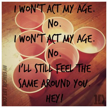 One Direction Four Lyrics - Act My Age