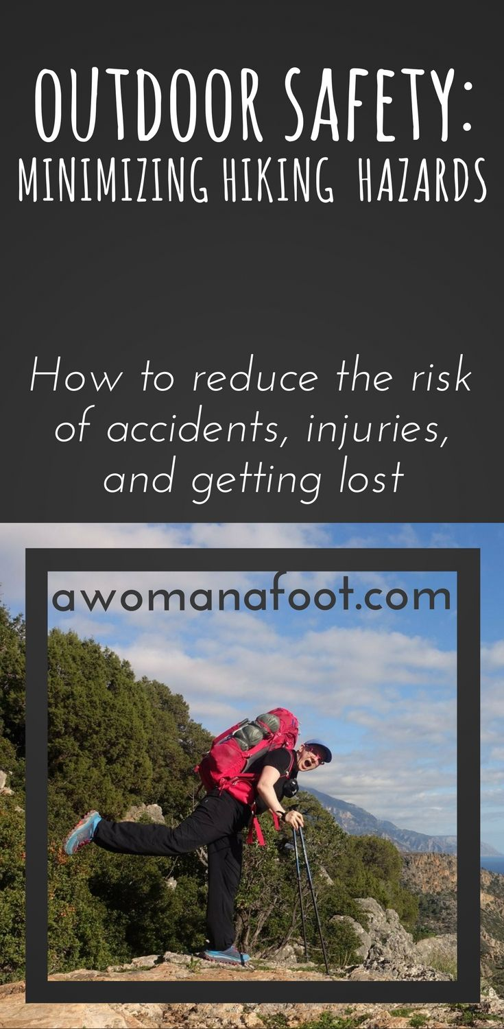 Enjoy the Outdoor adventures while minimizing any risks of accidents or getting lost - learn how to reduce the hazards of hiking in the Wilderness! #Hiking #Outdoors #Safety #HikingTips | How to stay safe in the Outdoors | Hiking Safety | Reducing risks of hiking injuries | Preventing Hiking Injuries | Awomanafoot.com