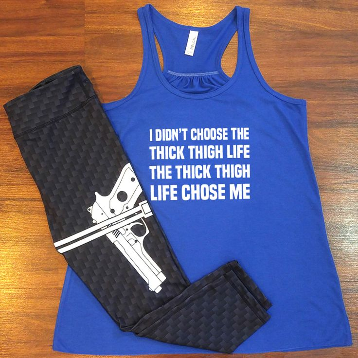 Funny thick thigh life tank top with badass gun capri leggings for working out.