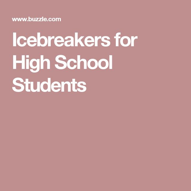 These Icebreakers for High School Students are Beyond Awesome