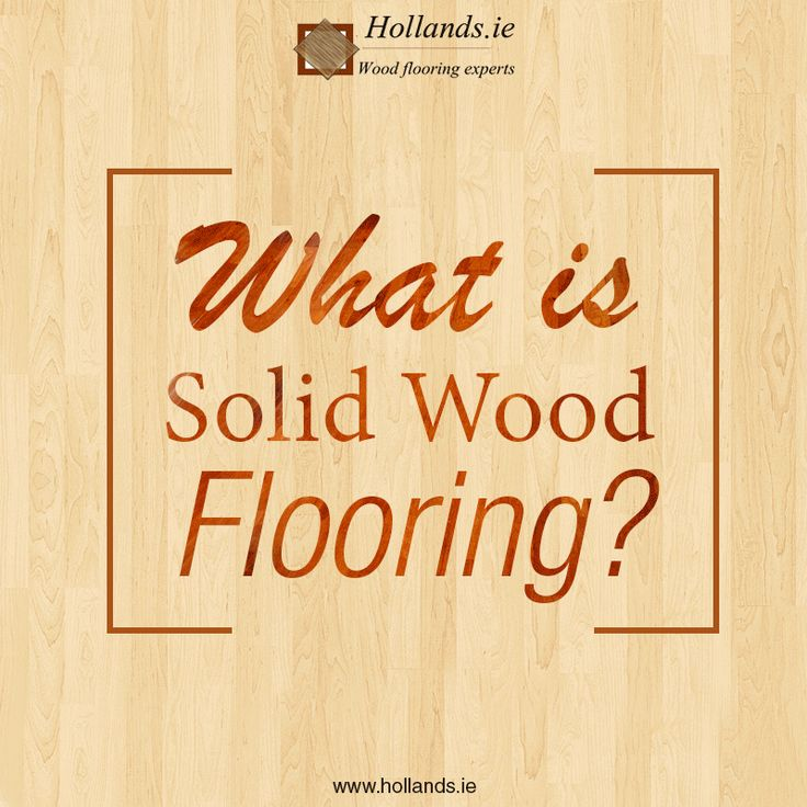 Want to know what Solid #WoodFlooring is? See this #GIF image from Hollands ie.