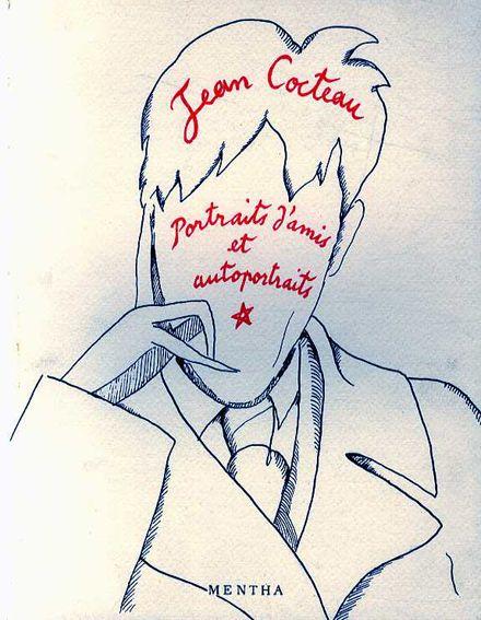 ジャン・コクトー Jean Cocteau: Portraits d'amis et autoportraits Jean Cocteau 1991年/Mentha 仏語版 少傷み ¥5,250 送信