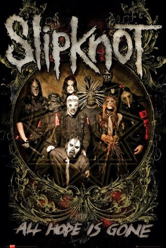 "Poster Musique SLIPKNOT ""All Hope Is Gone""  - Affiche du Quatrième Album de Slipknot ""All Hope Is Gone"" Sortie en 2008"