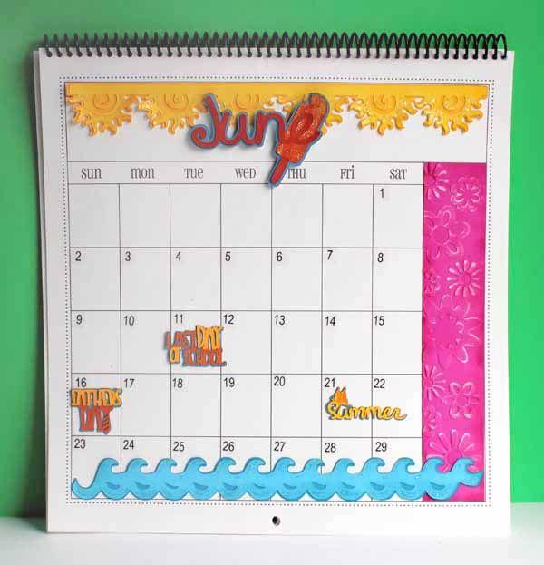 June Calendar Education World : Decorate your june calendar using the new cricut craft