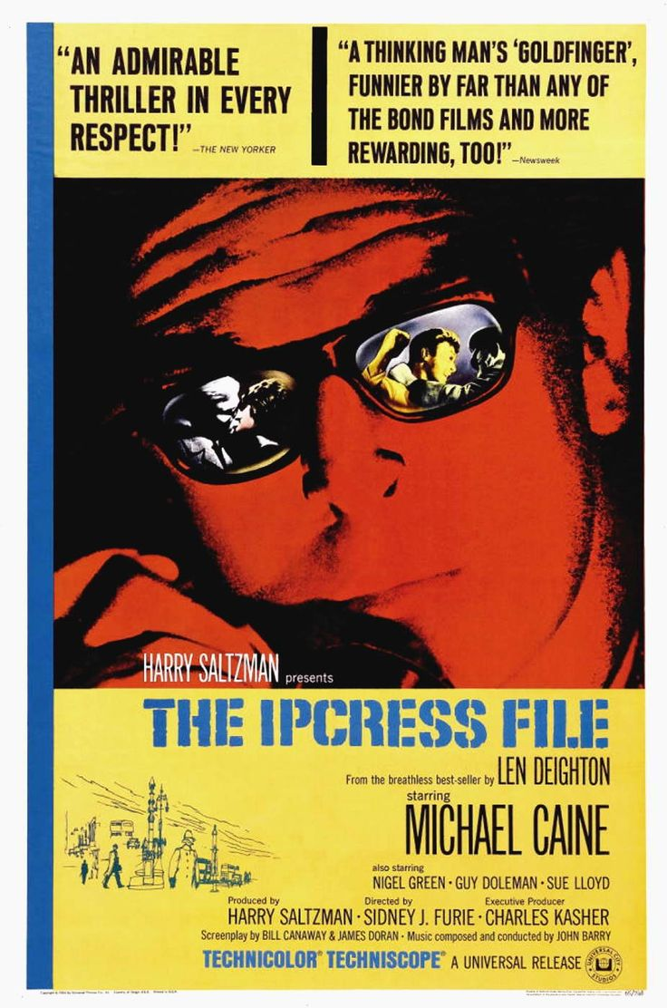 The Ipcress File (1965) is a British film directed by Sidney J. Furie with a musical score by John Barry.