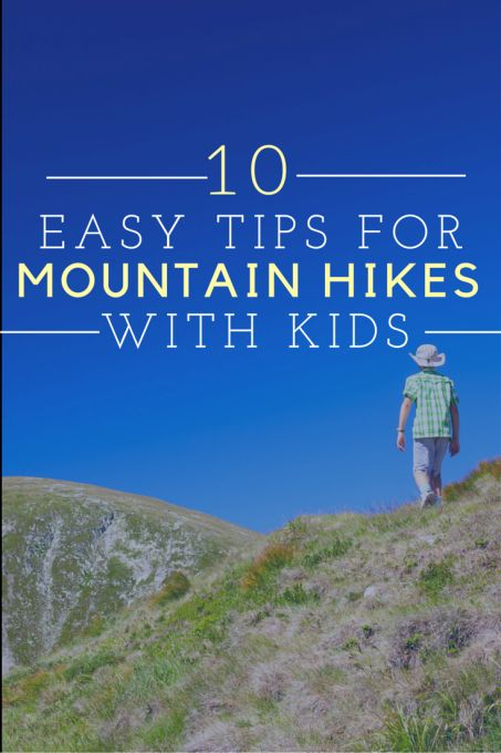 Making Mountain Hiking Safe and Fun for Kids - Suitcases and Sippy Cups