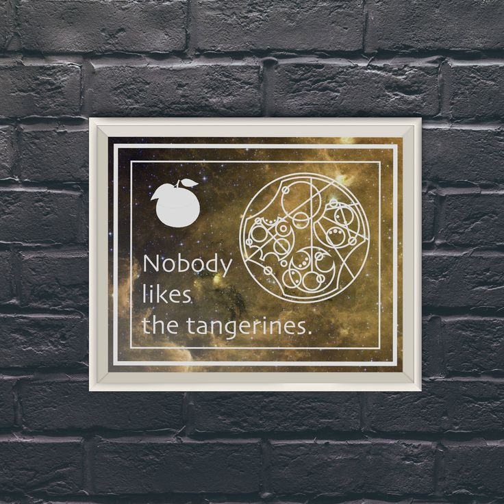 Doctor Who Tangerine Quote, High Gloss Art Print, Pater Capaldi, Gallifreyan Quotes, Kitchen Decor, Dining Room Decor, North America nebula by BlackRiverArtHouse on Etsy https://www.etsy.com/listing/256033766/doctor-who-tangerine-quote-high-gloss