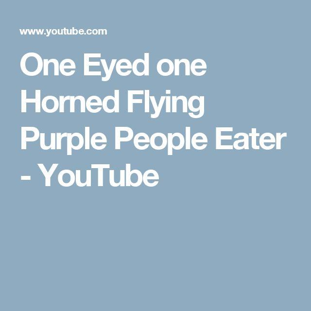 One Eyed Horned Flying Purple People Eater Youtube