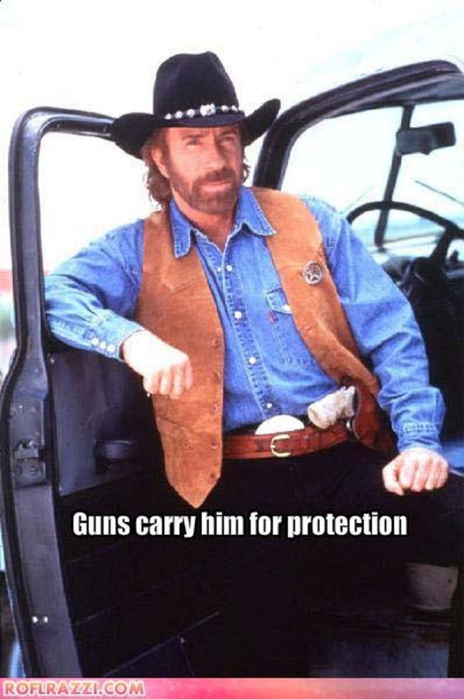 Guns Carry Chuck Norris for Pr is listed (or ranked) 14 on the list The 50 Funniest Chuck Norris Jokes of All Time