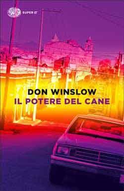 Don Winslow, Il potere del cane - Super ET