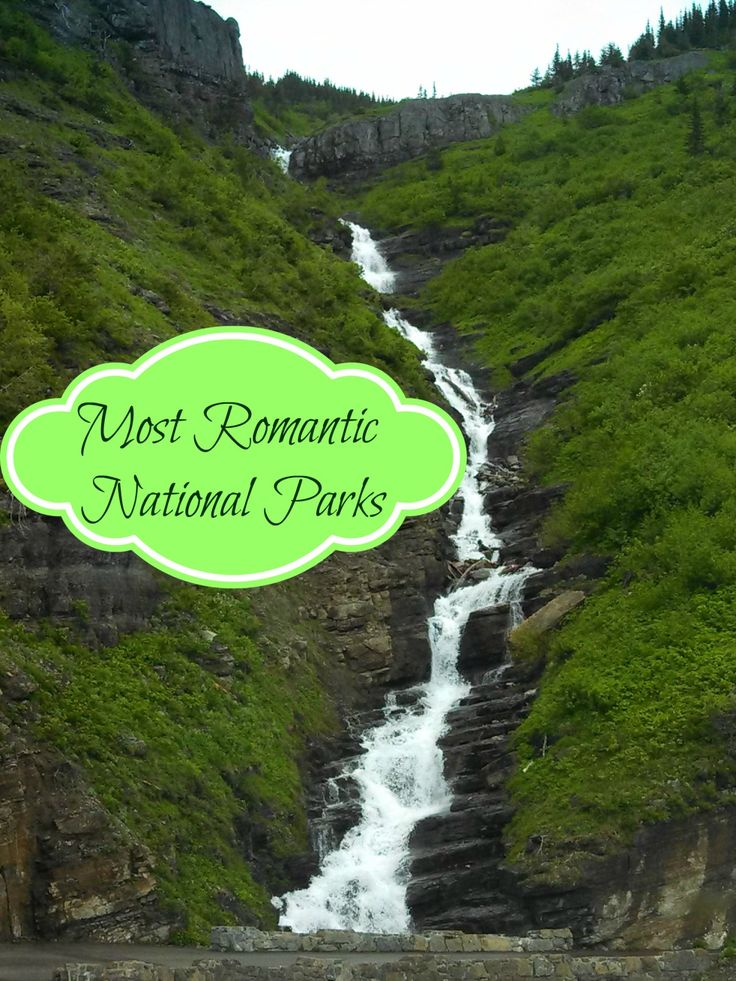 Most Romantic US National Parks - Family Food And Travel