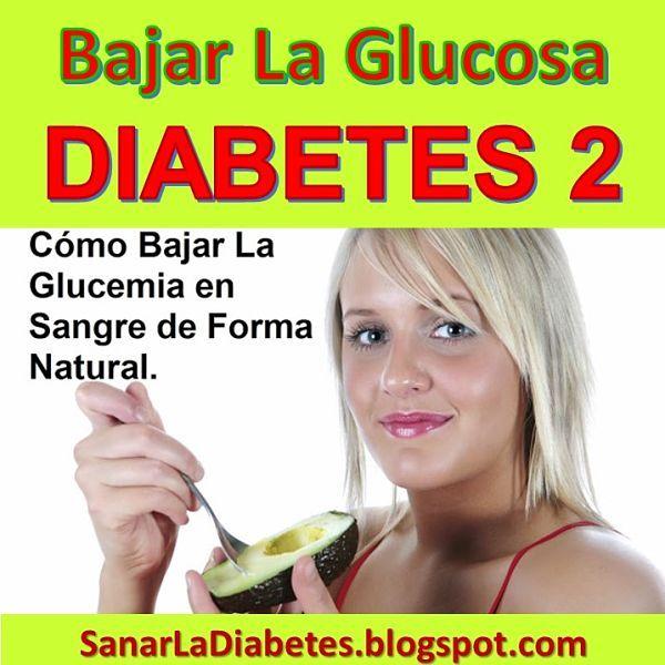 Como Bajar El Nivel De Glucosa En Sangre Del Diabetico Tipo 2 Bajar La Glucosa Remedio Para La Diabetes Productos Para La Salud