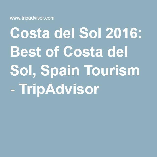 Costa del Sol 2016: Best of Costa del Sol, Spain Tourism - TripAdvisor