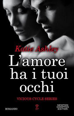 Leggere Romanticamente e Fantasy: Anteprima: L'amore ha i tuoi occhi di Katie Ashley...