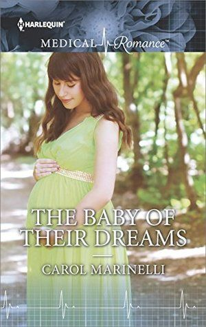 The-Baby-of-Their-Dreams-by-Carol-Marinelli