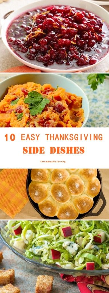 10 Easy Thanksgiving Side Dishes - To make our lives much easier!!!