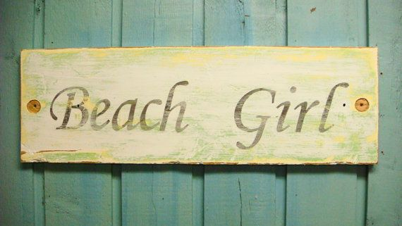 Beach Girl Sign Weathered White Sea Glass Green Shabby Chic Sign. $42.00 USD, via Etsy.