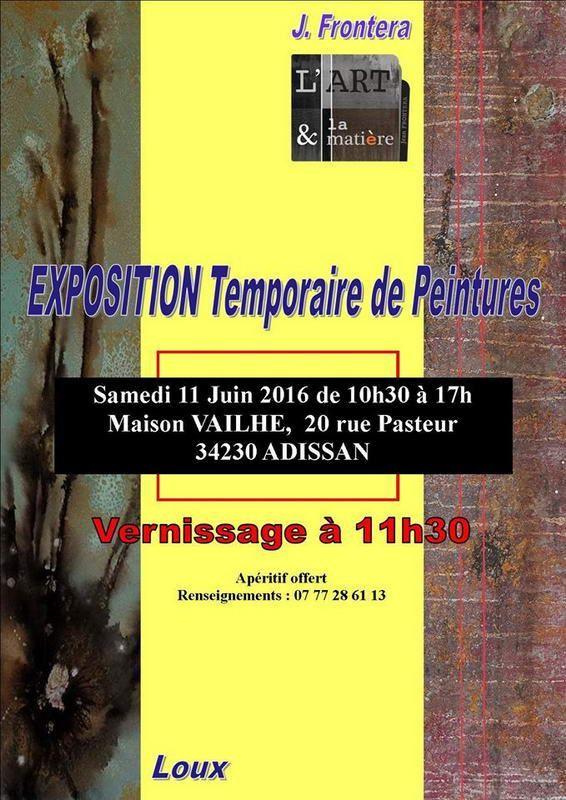 Jean FRONTERA et LOUX - Exposition Temporaire à Adissan