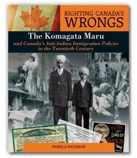 Series of books on discrimination & injustice in Canadian history. Includes: Komagata Maru Residential Schools Chinese Head Tax Japanese Canadian Internment Italian Canadian Internment http://www.lorimer.ca/rightingcanadaswrongs/