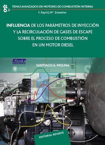 Titulo: Influencia de los parámetros de inyección y la recirculación de gases de escape sobre el proceso de combustión en un motor diesel / Autor:Santiago A. Molina / Año: 2005 / Código: 621.436/M88