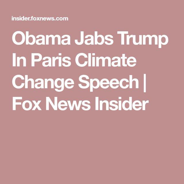 Obama Jabs Trump In Paris Climate Change Speech | Fox News Insider