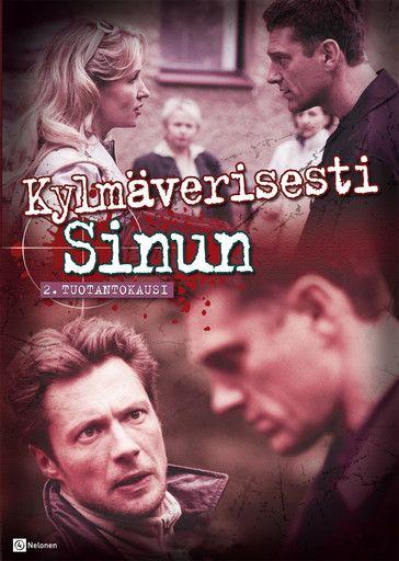 Kylmäverisesti sinun (TV Series 2000–2005)
