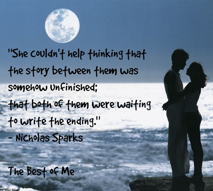 "Nicholas Sparks- ""The Best of Me"" Quote"