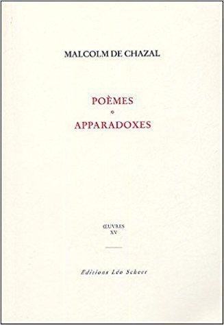Oeuvres : Tome 15, Poèmes ; Apparadoxes ; L'univers magique - Malcolm de Chazal