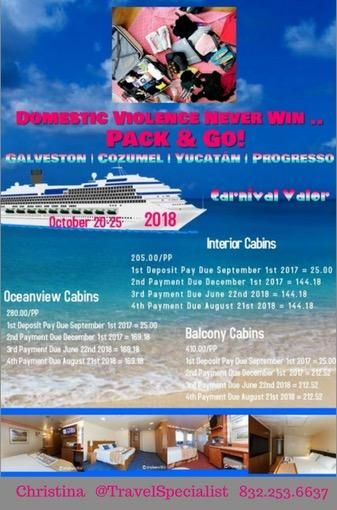 ATTENTION! Calling all advocates, survivors, current victims, family supporters, friend supporters, co-worker supporters, business supporters, community leaders, community organizations,or passionate interest person(s): Domestic Violence Cruise 2018. Great cause. Unique.Unisexhood. Unity. Uplift.Women. Men. Retreat. Rejuvenation. Restoration. Rebuild. Re-educate. Release.Inspiration. Insight. IAM. Fun. All lives matter. HumbleXperience. Create a memory. Be present. Galveston.Cozumel…